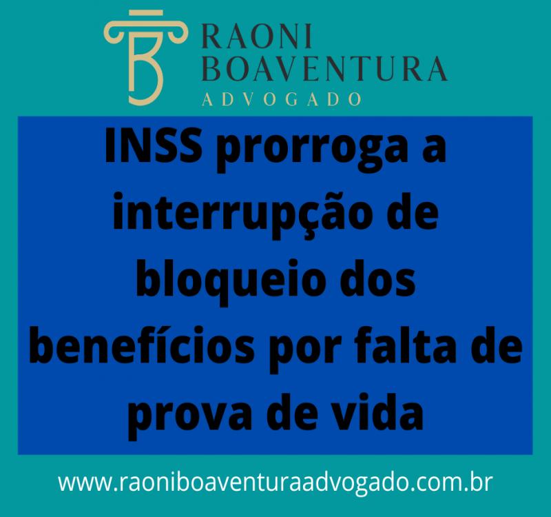 INSS prorroga a interrupção de bloqueio dos benefícios por falta de prova de vida
